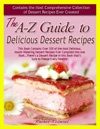 The A-Z Guide To Delicious Dessert Recipes