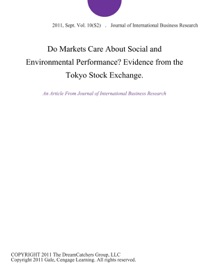 DO MARKETS CARE ABOUT SOCIAL AND ENVIRONMENTAL PERFORMANCE? EVIDENCE FROM THE TOKYO STOCK EXCHANGE.