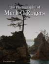 The Photography Of Mark O Rogers