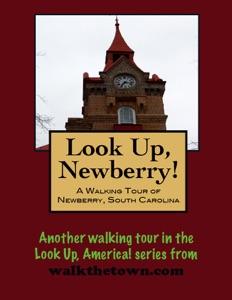 A Walking Tour of Newberry, South Carolina