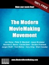 The Modern Moviemaking Movement