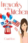 Fireworks In The Kitchen A Dessert First Cozy Mystery Series 3