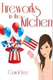 FIREWORKS IN THE KITCHEN (A DESSERT FIRST COZY MYSTERY SERIES, #3)