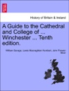 A Guide To The Cathedral And College Of  Winchester  Tenth Edition