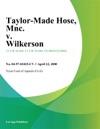 Taylor-Made Hose
