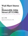 Wal-Mart Stores V Honorable John Street
