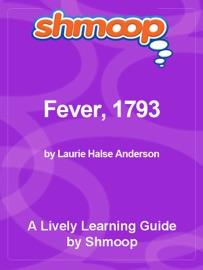 SHMOOP LEARNING GUIDE: FEVER, 1793