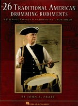 The 26 Traditional American Drumming Rudiments (Music Instruction)