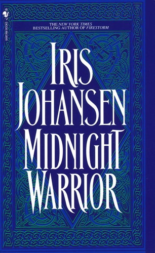Iris Johansen - Midnight Warrior