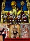 The City Of God De Civitate Dei