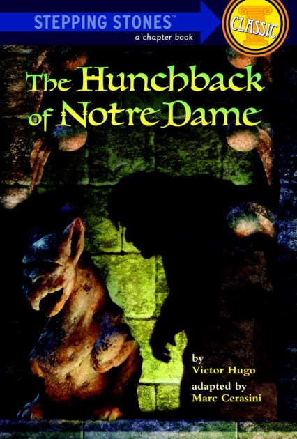The Hunchback Of Notre Dame By Marc Cerasini On Apple Books