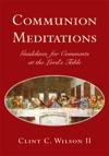 Communion Meditations