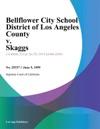 Bellflower City School District Of Los Angeles County V Skaggs