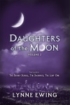 Daughters Of The Moon Volume Two
