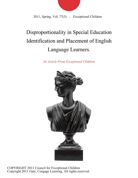 Disproportionality in Special Education Identification and Placement of English Language Learners.