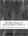The Short Stories Of Anton Chekhov