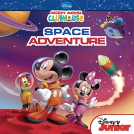 Mickey Mouse Clubhouse Mickey S Space Adventure