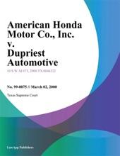 American Honda Motor Co., Inc. v. Dupriest Automotive, Inc.