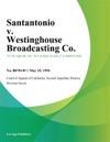 Santantonio V Westinghouse Broadcasting Co