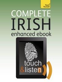 COMPLETE IRISH: TEACH YOURSELF (ENHANCED EDITION)