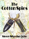 The Cotton Spies
