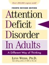 Attention Deficit Disorder In Adults A Different Way Of Thinking Revised