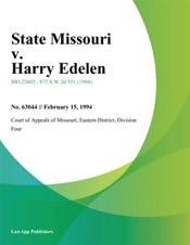 Download and Read Online State Missouri v. Harry Edelen