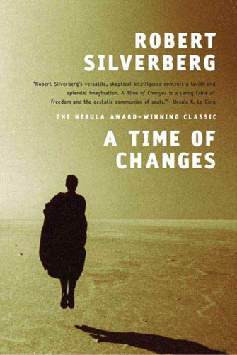 Robert Silverberg - A Time of Changes