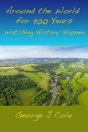 Around the World for 900 Years: Watching History Happen book