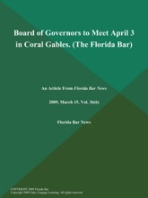 Board Of Governors To Meet April 3 In Coral Gables (The Florida Bar)