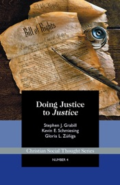 DOING JUSTICE TO JUSTICE: COMPETING FRAMEWORKS OF INTERPRETATION IN CHRISTIAN SOCIAL ETHICS