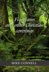 Fig Leaves And Other Christian Coverings 4 Sermons