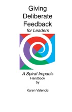 Giving Deliberate Feedback For Leaders