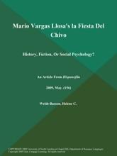 Mario Vargas Llosa's La Fiesta Del Chivo: History, Fiction, Or Social Psychology?