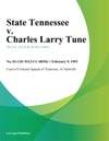 State Tennessee V Charles Larry Tune