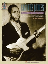 Elmore James - Master Of The Electric Slide Guitar (Songbook)