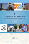 Becoming What We Can Be Stories Of Community Development In Washington DC