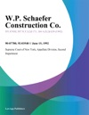 WP Schaefer Construction Co