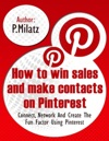 How To Win Sales And Make Contacts On Pinterest