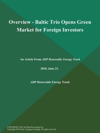 Overview Baltic Trio Opens Green Market For Foreign Investors