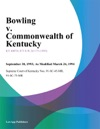 Bowling V Commonwealth Of Kentucky