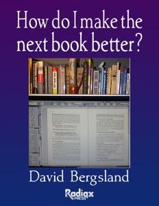 How Do I Make the Next Book Better? Book Cover