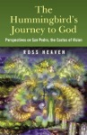 The Hummingbirds Journey To God