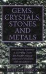 Gems Crystals Stones And Metals