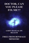 Doctor Can You Please Fix Me Gods Manual On Health