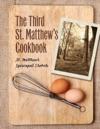 The Third St Matthews Cookbook