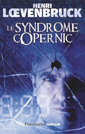 Le Syndrome de Copernic - Henri Lœvenbruck