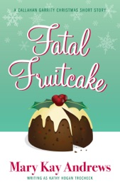 Fatal Fruitcake (A Callahan Garrity Short Story) PDF Download