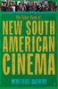 The Faber Book Of New South American Cinema