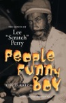 People Funny Boy The Genius Of Lee Scratch Perry